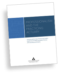 Professionalism and the Practicing Actuary